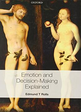 Download Emotion & Decision Making Explained
