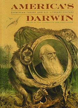 Download America's Darwin: Darwinian Theory & U.S. Culture