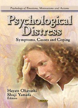 Download Psychological Distress: Symptoms, Causes & Coping