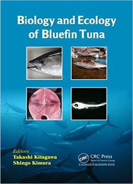 Download Biology & Ecology Of Bluefin Tuna