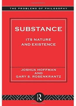 Download Substance: Its Nature & Existence