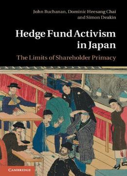 Download Hedge Fund Activism In Japan: The Limits Of Shareholder Primacy