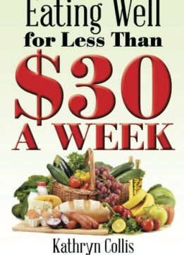 Download Eating Well For Less Than $30 A Week