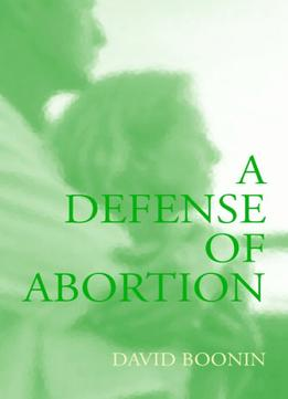 Download A Defense Of Abortion