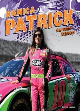 Download Danica Patrick (awesome Athletes)