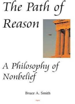 Download The Path Of Reason – A Philosophy Of Nonbelief