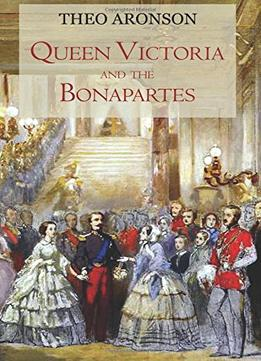 Download Queen Victoria & The Bonapartes