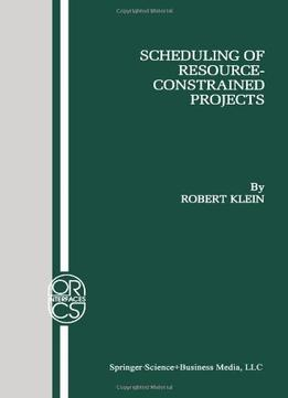 Download Scheduling Of Resource-constrained Projects