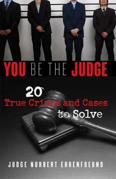 Download You Be the Judge: 20 True Crimes & Cases to Solve