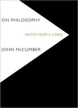Download On Philosophy: Notes From A Crisis