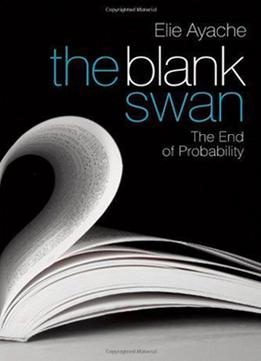 Download The Blank Swan: The End Of Probability