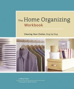 Download The Home Organizing Workbook: Clearing Your Clutter, Step by Step