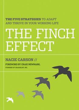 Download The Finch Effect: The Five Strategies To Adapt & Thrive In Your Working Life