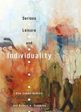 Download Serious Leisure & Individuality