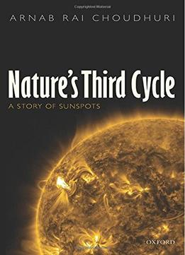 Download Nature's Third Cycle: A Story Of Sunspots