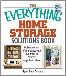 Download The Everything Home Storage Solutions Book