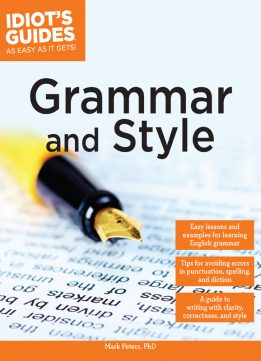 Download Idiot's Guides: Grammar & Style