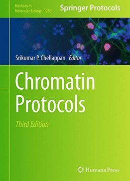 Download Chromatin Protocols, Third Edition