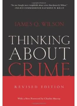 Download Thinking About Crime (revised Edition)