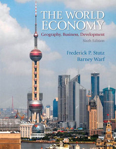 Download The World Economy: Geography, Business, Development (6th Edition)