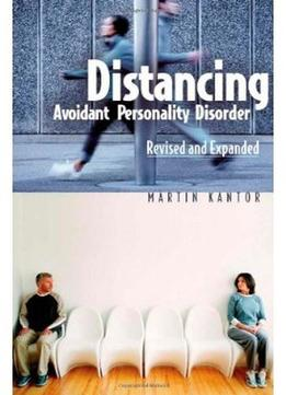 Download Distancing: Avoidant Personality Disorder (revised Edition)