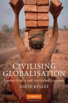 Download Civilising Globalisation: Human Rights & the Global Economy
