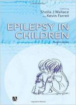 Epilepsy In Children, 2e By Sheila J Wallace