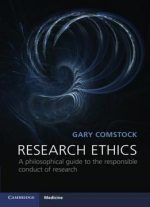 Research Ethics: A Philosophical Guide To The Responsible Conduct Of Research
