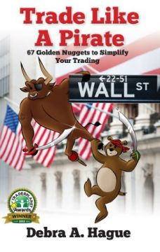 Download Trade Like a Pirate: 67 Golden Nuggets To Simplify Your Trading