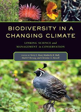 Download Biodiversity In A Changing Climate: Linking Science & Management In Conservation