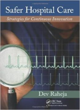 Download Safer Hospital Care: Strategies For Continuous Innovation