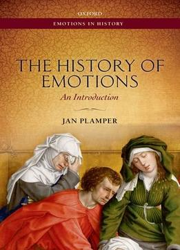 Download The History Of Emotions: An Introduction