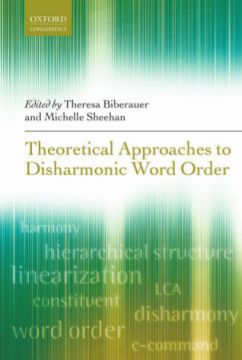 Download Theoretical Approaches to Disharmonic Word Order