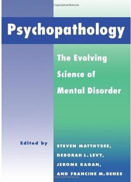 Download Psychopathology: The Evolving Science Of Mental Disorder
