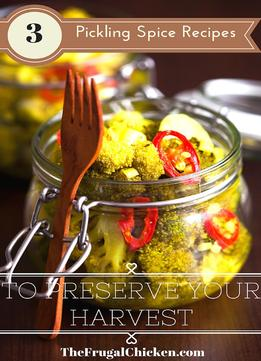 Download 3 Pickling Spice Recipes To Preserve Your Harvest