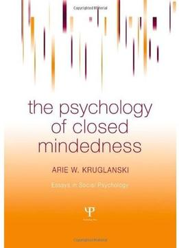 Download The Psychology Of Closed Mindedness