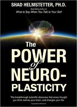 Download The Power Of Neuroplasticity