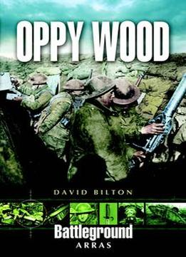 Download Oppy Wood (battleground Europe)