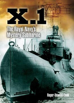 Download X.1: The Royal Navy's Mystery Submarine