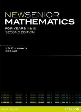 Download New Senior Mathematics For Years 11 & 12 (2nd Edition)