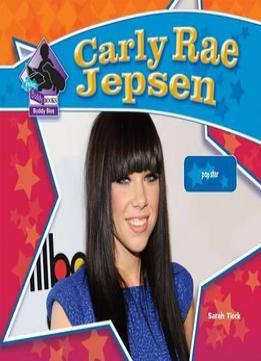 Download Carly Rae Jepsen: Pop Star: Pop Star (big Buddy Biographies Set 10)