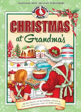 Download Christmas At Grandma's: Cherished Family Memories Of Holidays Past