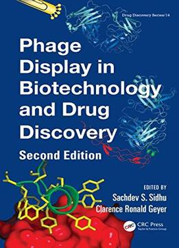 Download Phage Display In Biotechnology & Drug Discovery, Second Edition