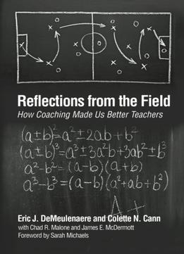 Download Reflections From The Field: How Coaching Made Us Better Teachers