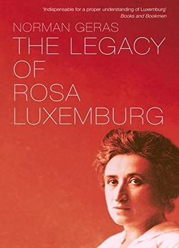 Download The Legacy Of Rosa Luxemburg