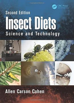 Download Insect Diets: Science & Technology, Second Edition