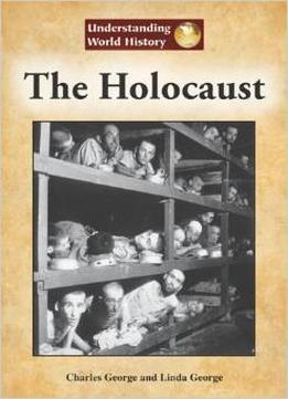 Download The Holocaust (Understanding World History)