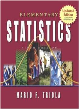 Download Elementary Statistics: Updates For The Latest Technology, 9th Updated Edition