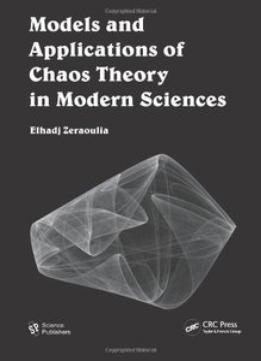 Download Models & Applications Of Chaos Theory In Modern Sciences