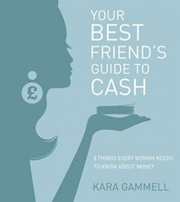Download Your Best Friend's Guide to Cash: Eight things every woman needs to know about money